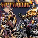 Wetworks (1994-1998)