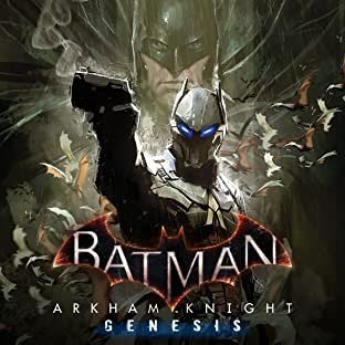 Batman: Arkham Knight - Genesis (2015-2016)