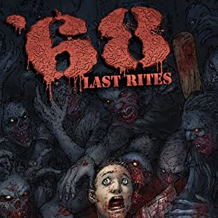 '68 (Sixty-Eight): Last Rites