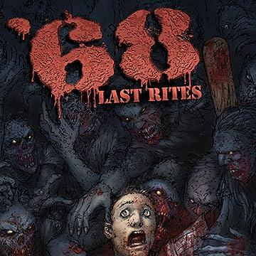 '68 (Sixty-Eight): Last Rites
