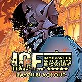ICE: Bayou Blackout