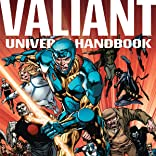 Valiant Universe Handbook: 2015 Edition