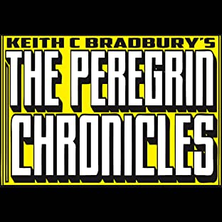 Keith C Bradbury's The Peregrin Chronicles