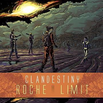 Roche Limit: Clandestiny
