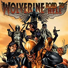 Wolverine: Road To Hell
