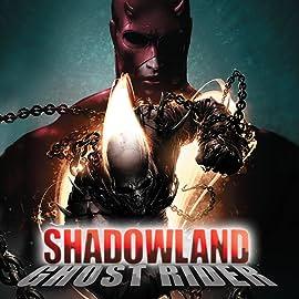 Shadowland: Ghost Rider, Vol. 1