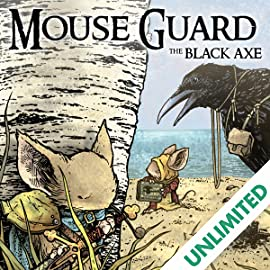 Mouse Guard: The Black Axe, Vol. 1