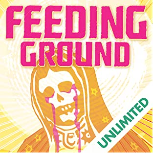 Feeding Ground, Vol. 1