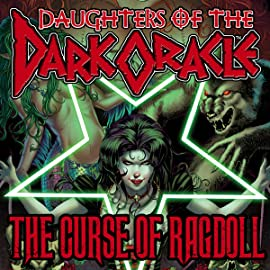 Daughters of the Dark Oracle: The Curse of Ragdoll