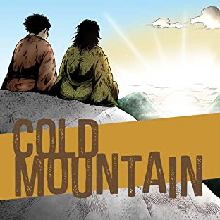 Cold Mountain: The Legend of Han Shan and Shih Te, the Original Dharma Bums
