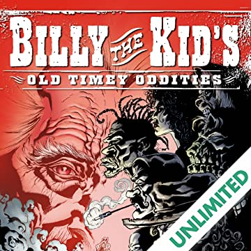 Billy the Kid's Old Timey Oddities