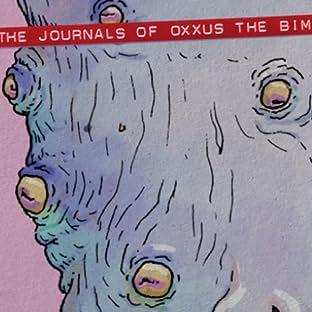 The Journals of Oxxus the Bim