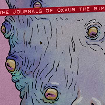 The Journals of Oxxus the Bim