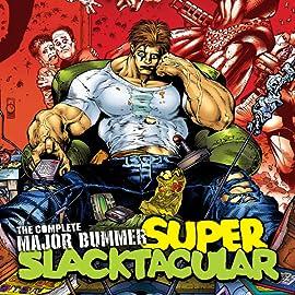 Complete Major Bummer Super Slacktacular