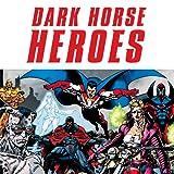 Dark Horse Heroes Omnibus