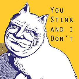 You Stink and i Don't