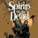 Edgar Allan Poe's Spirits of the Dead