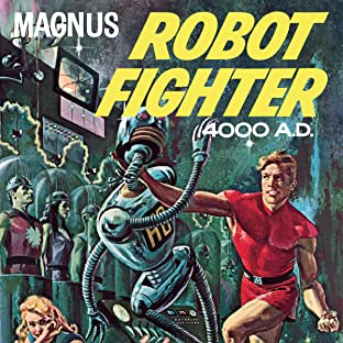 Magnus, Robot Fighter