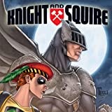 Knight & Squire