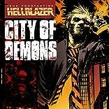John Constantine: Hellblazer - City of Demons