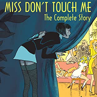 Miss Don't Touch Me, Tome 1