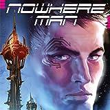 Nowhere Man (Liquid Comics)