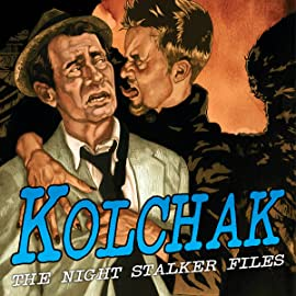 Kolchak: The Night Stalker Files, Vol. 1
