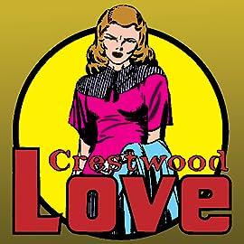 Crestwood Love