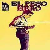 El Peso Hero