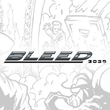 Bleed: 2039