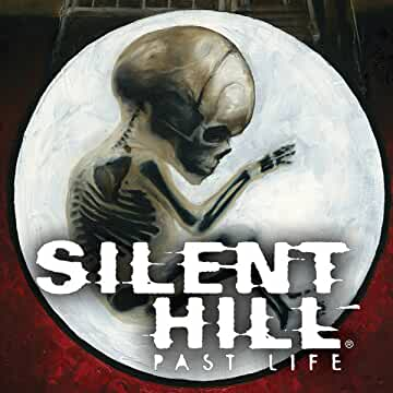 Silent Hill: Past Life