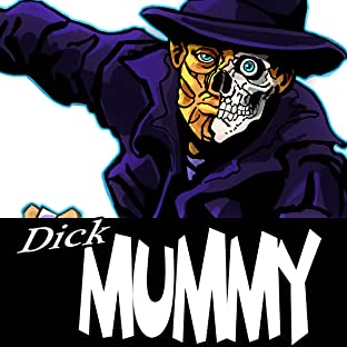 Dick Mummy