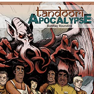 Tandoori Apocalypse: Bombay Rounding