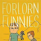 Forlorn Funnies
