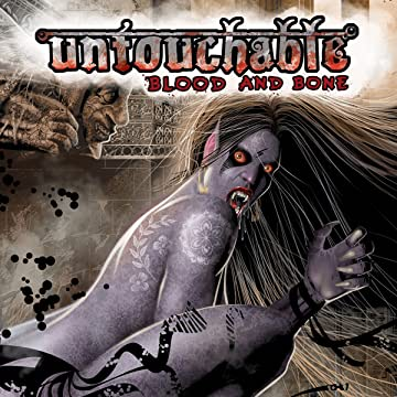 Untouchable: Blood and Bone