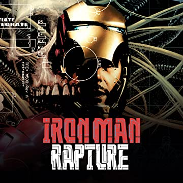 Iron Man: The Rapture