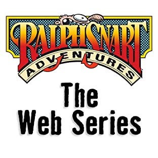 Ralph Snart Adventures, Vol. 6: The Web Series