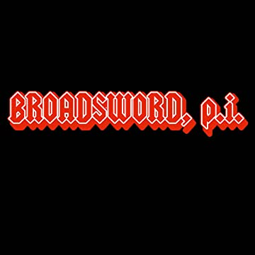 Broadsword, P.I.