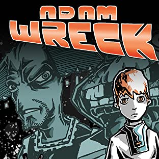 Adam Wreck & the Kalosian Space Pirates, Tome 1