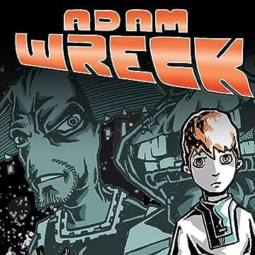 Adam Wreck & the Kalosian Space Pirates
