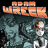 Adam Wreck & the Kalosian Space Pirates, Vol. 1