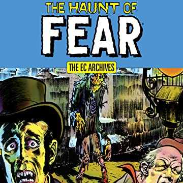 The EC Archives: The Haunt of Fear