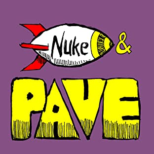 The Adventures of Nuke and Pave