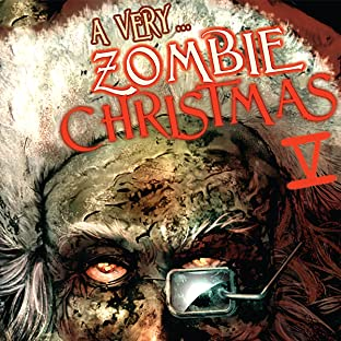 A Very Zombie Christmas, Vol. 1