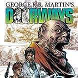 George R.R. Martin's Doorways, Vol. 1
