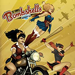DC Comics: Bombshells (2015-2017)