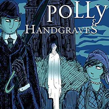 Polly and Handgraves: A Sinister Aura