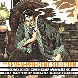 Sherlock Holmes: The Seven-Per-Cent Solution