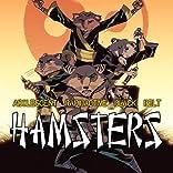 Adolescent Radioactive Black Belt Hamsters, Vol. 1