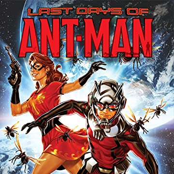 Ant-Man: Last Days